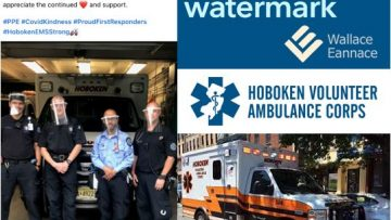Wallace Eannace and Xylem Watermark Donate Personal Protective Equipment (PPE) to Hoboken Volunteer Ambulance Corp., Hoboken NJ