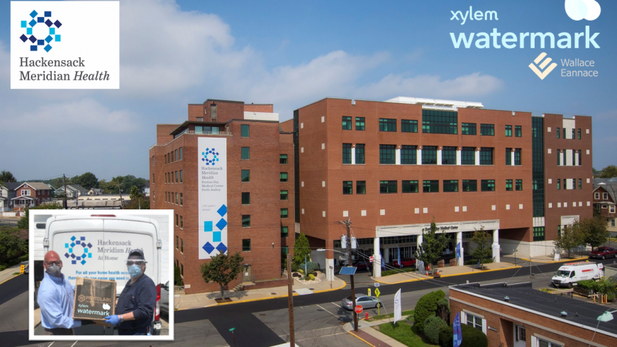 Wallace Eannace and Xylem Watermark Donate Personal Protective Equipment (PPE) to Hackensack Meridian Health, NJ
